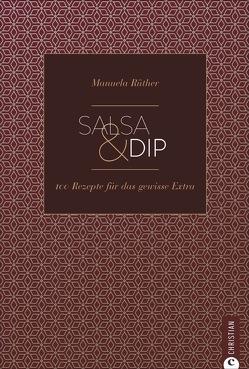 Salsa & Dip von Rüther,  Manuela