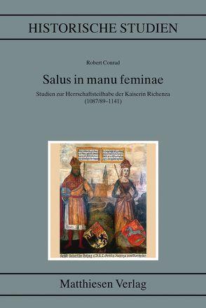 Salus in manu feminae von Conrad,  Robert