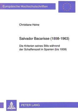 Salvador Bacarisse (1898-1963) von Heine,  Christiane