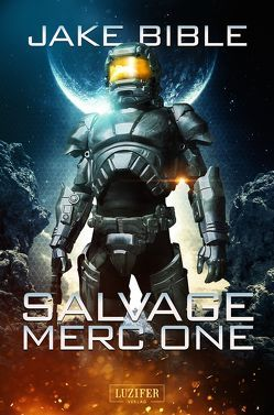 Salvage Merc One von Bible,  Jake, Hofmann,  Kalle Max