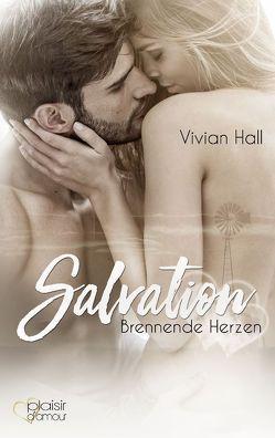 Salvation: Brennende Herzen von Hall,  Vivian