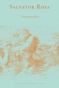 Salvator Rosa von Oechslin,  Werner