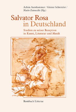 Salvator Rosa in Deutschland von Aurnhammer,  Achim, Schnitzler,  Günter, Zanucchi,  Mario