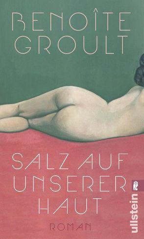 Salz auf unserer Haut von Groult,  Benoîte, Kuhn,  Irène