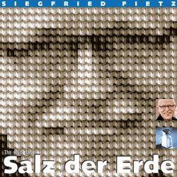 Salz der Erde von Fietz,  Oliver, Fietz,  Siegfried, Fischer,  Helmut, Macht,  Siegfried, Müller,  Jörg, Weyel,  Stefan