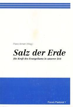 Salz der Erde von Annen,  Franz