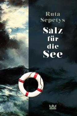 Salz für die See von Ahrens,  Henning, Sepetys,  Ruta
