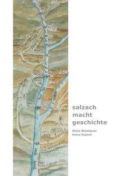 """""""salzach – macht – geschichte"""" von Dopsch,  Heinz, Wiesbauer,  Heinz"""