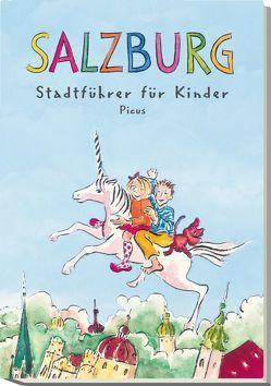 Salzburg. Stadtführer für Kinder von de Wailly,  Johanna, Salamonsberger,  Margit