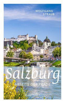 Salzburg abseits der Pfade von Straub,  Wolfgang