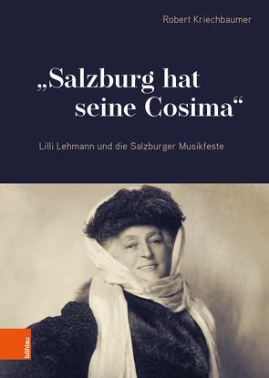 """""""Salzburg hat seine Cosima"""" von Kriechbaumer,  Robert"""