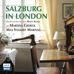 Salzburg in London von Gedeck,  Martina, Kahan,  Marcy, Martens,  Max V