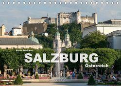 Salzburg – Österreich (Tischkalender 2018 DIN A5 quer) von Schickert,  Peter