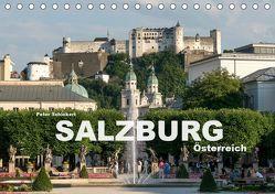 Salzburg – Österreich (Tischkalender 2019 DIN A5 quer) von Schickert,  Peter