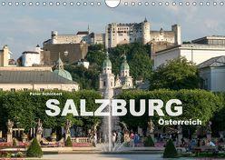Salzburg – Österreich (Wandkalender 2018 DIN A4 quer) von Schickert,  Peter
