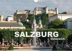 Salzburg – Österreich (Wandkalender 2019 DIN A4 quer) von Schickert,  Peter