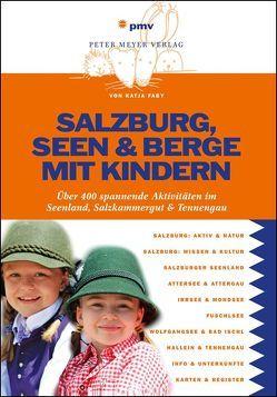 Salzburg, Seen & Berge mit Kindern von Faby,  Katja