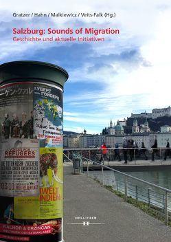 Salzburg: Sounds of Migration von Gratzer,  Wolfgang, Hahn,  Sylvia, Malkiewicz,  Michael, Veits-Falk,  Sabine