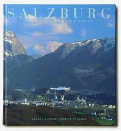 Salzburg, Stadt. Zum Kennenlernen und Erinnern von Hausner,  Ernst
