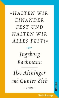 Salzburger Bachmann Edition von Aichinger,  Ilse, Bachmann,  Ingeborg, Berbig,  Roland, Eich,  Günter, Fußl,  Irene