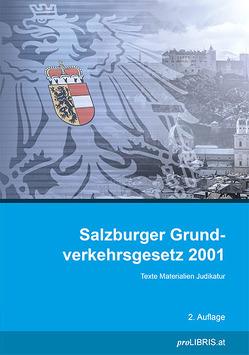 Salzburger Grundverkehrsgesetz 2001 von proLIBRIS VerlagsgesmbH