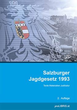 Salzburger Jagdgesetz 1993 von proLIBRIS VerlagsgesmbH