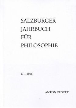 Salzburger Jahrbuch für Philosophie von Bauer,  Emmanuel J., Schmidinger,  Heinrich, Sedmak,  Clemens