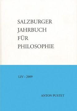 Salzburger Jahrbuch für Philosophie von Balle,  Johannes, Heider,  Placidus B., Kaufmann,  René, Koncsik,  Imre, Krause,  Andrej, Krause,  Cyprian, Kühn,  Rolf, Pintaric,  Drago