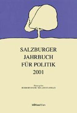 Salzburger Jahrbuch für Politik / Jahrgang 2001 von Dachs,  Herbert, Floimair,  Roland