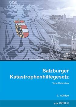 Salzburger Katastrophenhilfegesetz von proLIBRIS VerlagsgesmbH