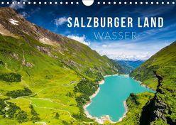Salzburger Land. Wasser (Wandkalender 2019 DIN A4 quer)