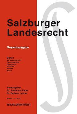 Salzburger Landesrecht 2010 von Faber,  Ferdinand, Leitner,  Barbara