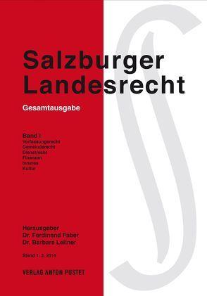 Salzburger Landesrecht 2014 von Faber,  Ferdinand, Leitner,  Barbara