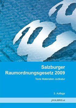 Salzburger Raumordnungsgesetz 2009 von proLIBRIS VerlagsgesmbH