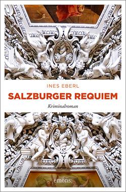 Salzburger Requiem von Eberl-Calic,  Ines