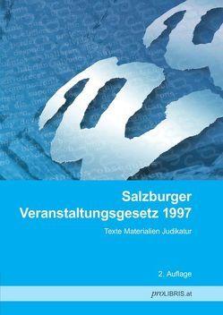 Salzburger Veranstaltungsgesetz 1997 von proLIBRIS VerlagsgesmbH