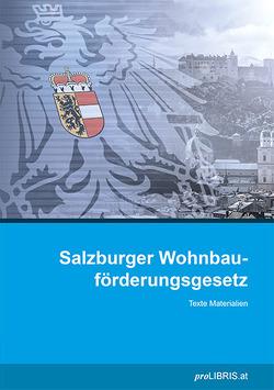 Salzburger Wohnbauförderungsgesetz von proLIBRIS VerlagsgesmbH