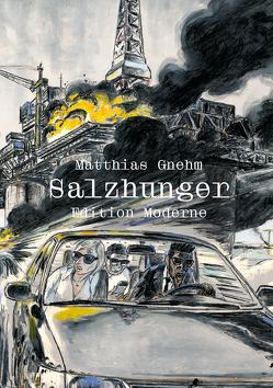 Salzhunger von Gnehm,  Matthias