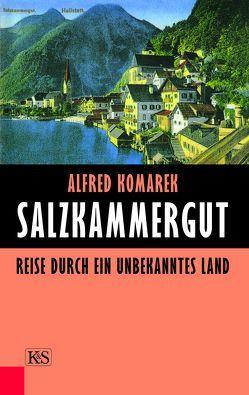 Salzkammergut von Komarek,  Alfred