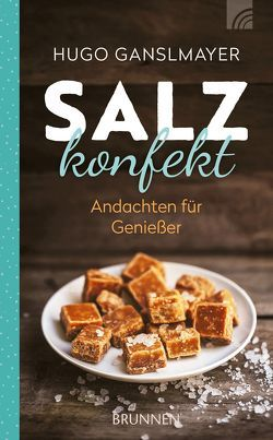 Salzkonfekt von Ganslmayer,  Hugo, Müller,  Titus, Natali Zakharova / Shutterstock.com