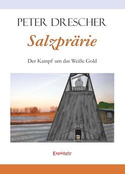 Salzprärie von Drescher,  Peter