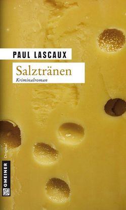 Salztränen von Lascaux,  Paul