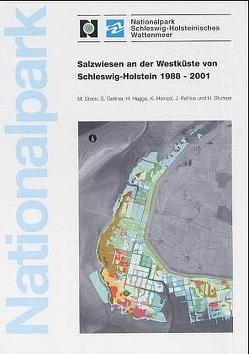 Salzwiesen an der Westküste von Schleswig-Holstein 1988-2001 von Gettner,  S, Hagge,  H, Heinzel,  K, Kohlus,  J, Stock,  Martin, Stumpe,  H