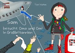 Sam besucht Oma und Omi in Großbritannien von Kohm,  Toni
