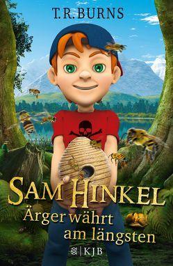 Sam Hinkel – Ärger währt am längsten von Burns,  T.R., Dreller,  Christian