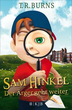 Sam Hinkel – Der Ärger geht weiter von Burns,  T.R., Dreller,  Christian