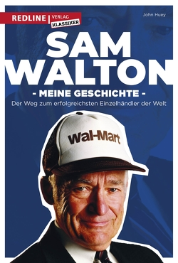 Sam Walton von Huey,  John, Walton,  Sam