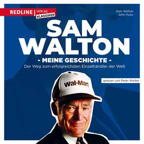 Sam Walton von Huey,  John, Walton,  Sam, Wolter,  Peter