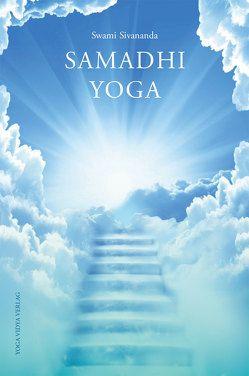 Samadhi Yoga von Sivananda,  Swami