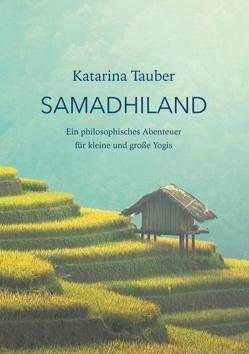 Samadhiland von Tauber,  Katarina